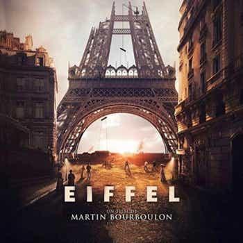 On a craqué pour le film EIFFEL de Martin Bourboulon, le 13 octobre au cinéma